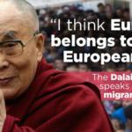 Dalai Lama: Europa wird zum muslimischen Afrika
